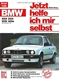 Jetzt helfe ich mir selbst Bd. 126: BMW 320i, 323i, 325i, 325e ab Dezember '82