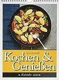 Kochen & Genießen 2020: Wochenwandkalender mit 53 Farbfotografien und Rezepten