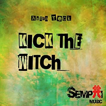 Kick The Witch