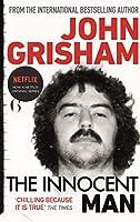 The Innocent Man: The true crime thriller behind the hit Netflix series