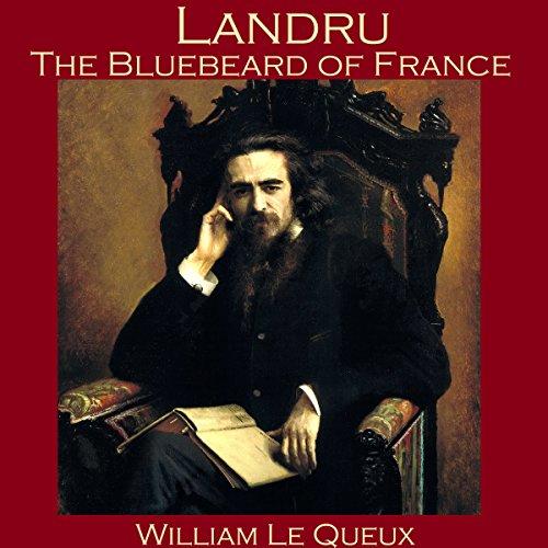 Landru, the Bluebeard of France cover art