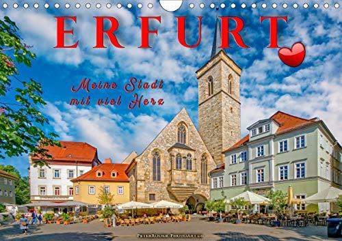 Erfurt - meine Stadt mit viel Herz (Wandkalender 2021 DIN A4 quer)