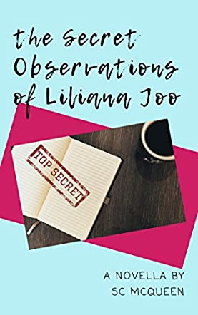 The Secret Observations of Liliana Joo