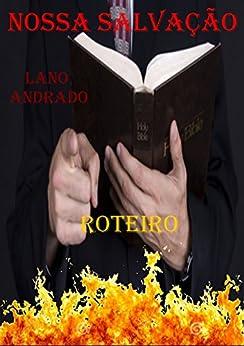 Nossa Salvação (Portuguese Edition) by [Lano Andrado]