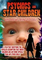 Psychics and Star Children: Who Are We [DVD] [Import]