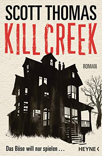 Kill Creek: Roman