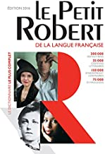 Le Petit Robert de la langue francaise 2016 - Monolingual French Dictionary (French Edition) (Les Dictionnaires Generalistes)