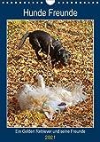 Hunde Freunde (Wandkalender 2021 DIN A4 hoch)