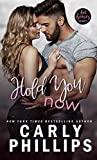 Hold You Now (Hot Heroes Series Book 2)