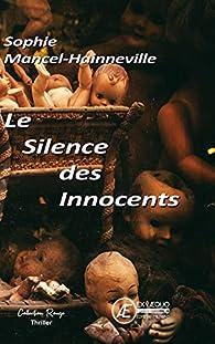 Le silence des innocents par Sophie Mancel-Hainneville