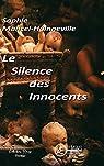 Le silence des innocents par Mancel-Hainneville