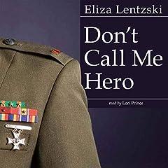 Don't Call Me Hero