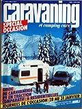 CARAVANING ET CAMPING CARS (LE) [No 303] du 01/01/1982 - SPECIAL OCCASION - GUIDE DU CARAVANEIGE - R9 EN TRACTION - COMPARATIF - 6...