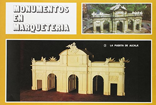 Monumentos marqueteria 2: Puerta de Alcala