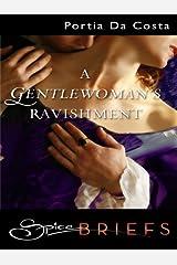 A Gentlewoman's Ravishment Kindle Edition