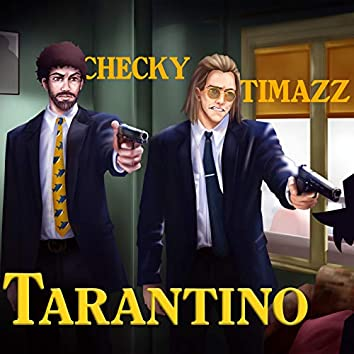 Tarantino (feat. Timazz)