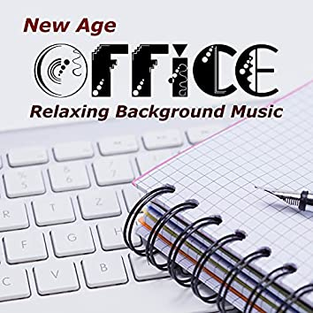 New Age Office: Relaxing Background Music to set a Positive and Relaxed Mood in order to Fend Off Stress and Agitation with Nature Sounds