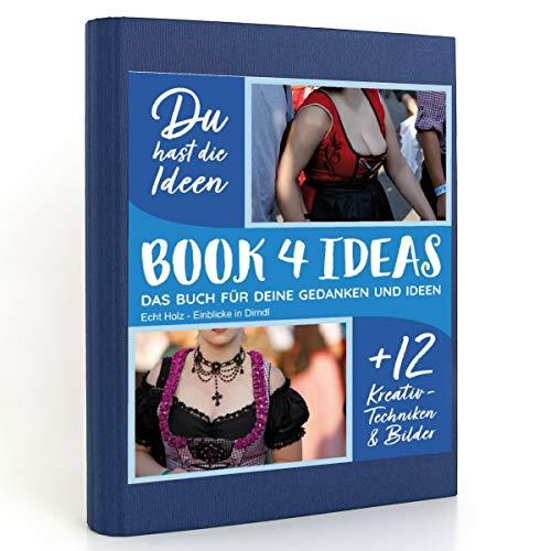 BOOK 4 IDEAS modern   Echt Holz - Einblicke in Dirndl, Eintragbuch mit Bildern