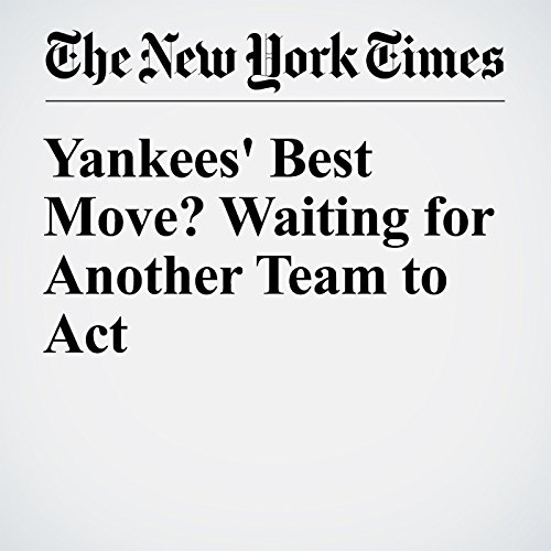 Yankees' Best Move? Waiting for Another Team to Act audiobook cover art