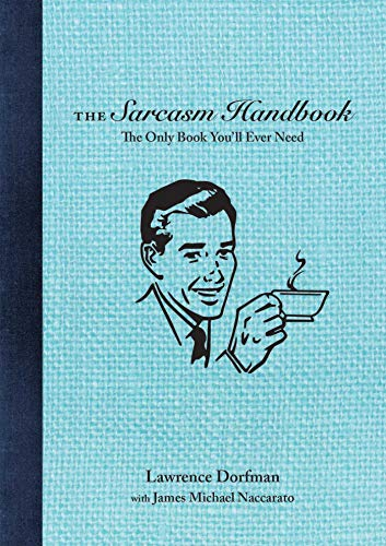 Image of The Sarcasm Handbook