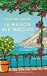La maison aux miroirs par Caboni