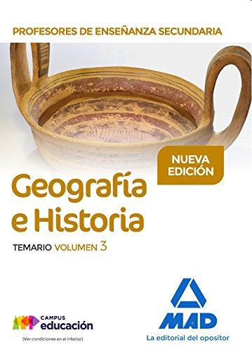 Profesores de Enseñanza Secundaria Geografía e Historia Temario volumen 3