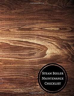 Steam Boiler Maintenance Checklist: Boiler Checklist