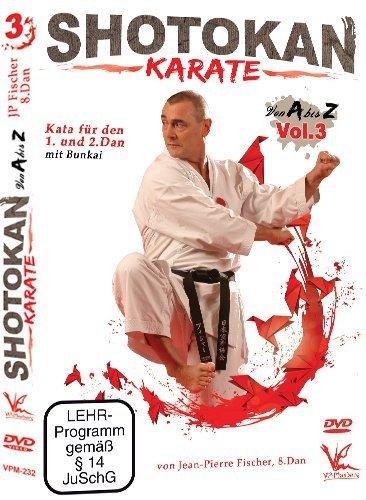 Shotokan Karate von A bis Z Vol.3 - Kata für den 1. und 2. Dan