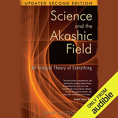 Science and the Akashic Field audiobook cover art