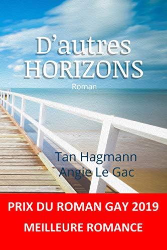 D'autres HORIZONS de Tan Hagmann et Angie Le Gac 51CmkBIL1HL