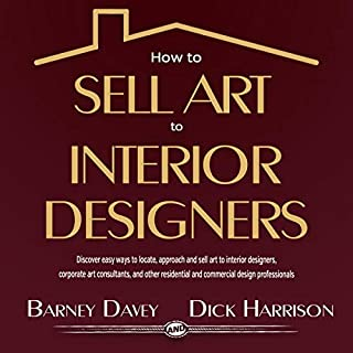 How to Sell Art to Interior Designers audiobook cover art