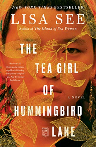 The Tea Girl of Hummingbird Lane: A Novel by [Lisa See]