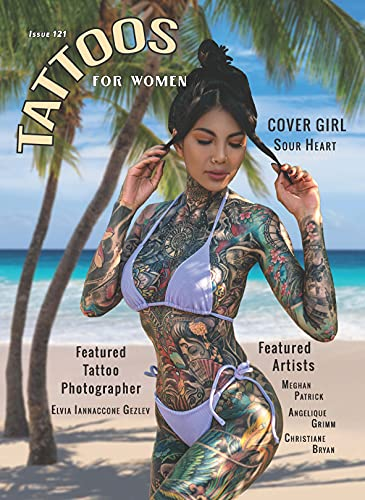 Tattoos For Women Issue 121 / Tattoos For Men Issue 113 Magazine - Special Split Issue (Tattoos For Men / Tattoos For Women Book 5) (English Edition)