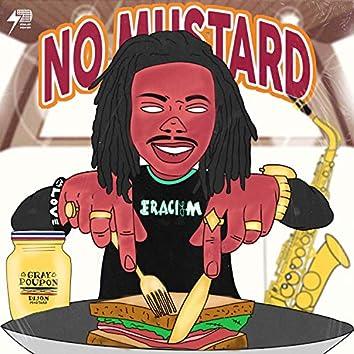 No Mustard