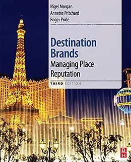 Destination Brands, Third Edition: Managing Place Reputation
