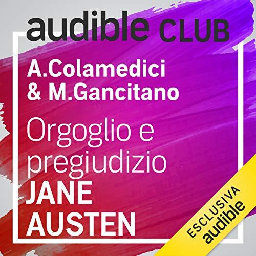 Orgoglio e pregiudizio: Audible Club 15