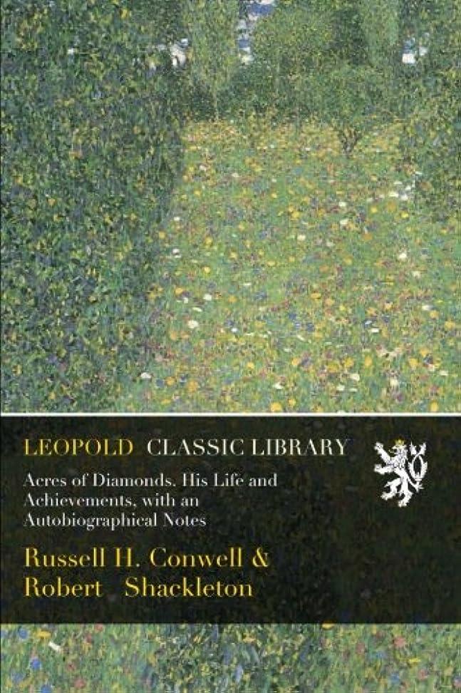 シソーラススケジュール家具Acres of Diamonds. His Life and Achievements, with an Autobiographical Notes