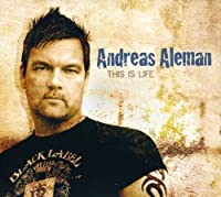 This is Life by Andreas Aleman (2009-02-21)