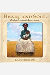 Heart and Soul: The Story of America and African Americans Kindle Edition