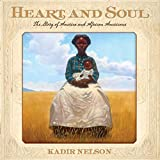 Heart and Soul: The Story of America and African Americans (English Edition)