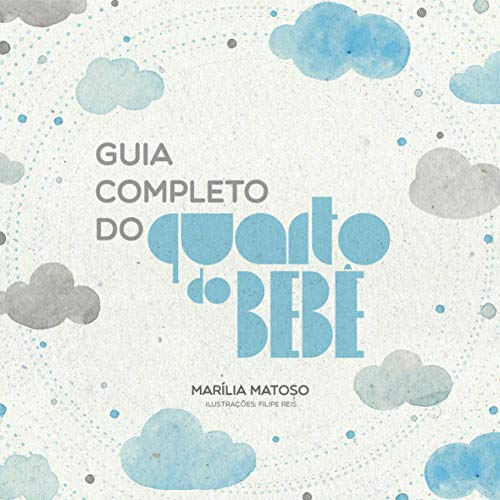 Guia Completo do Quarto do Bebê (Portuguese Edition)