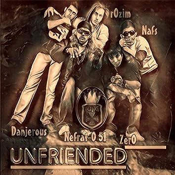 Unfriended (feat. Nefrat 051, ZerO, Nafs & Danjerous)