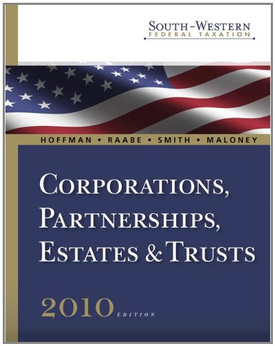 South-Western Federal Taxation 2010: Corporations, Partnerships, Estates and Trusts, Professional Ve