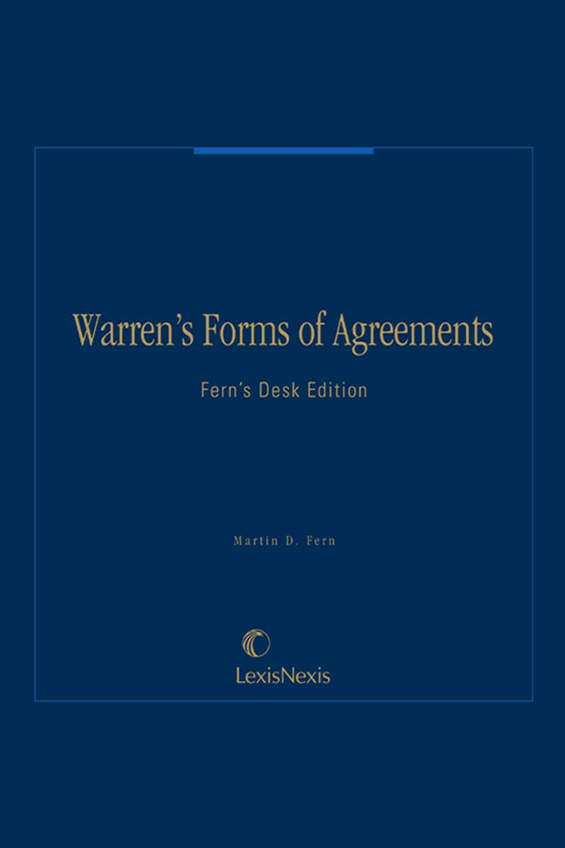 Warren's Forms of Agreements: Desk Edition