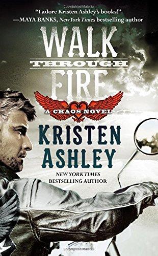 Walk Through Fire: 4 (Chaos)