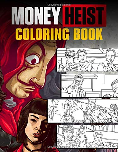 Money Heist Coloring Book: Coloring Books with Characters, Scence of La Casa De Papel Movie