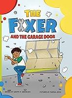The Fixer and the Garage Door