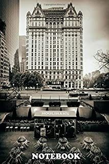 """Notebook: The Plaza Hotel With Cafe In Foreground In T , Journal for Writing, College Ruled Size 6"""" x 9"""", 110 Pages"""