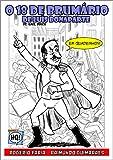 O 18 de brumário de Luís Bonaparte, de Karl Marx: Em quadrinhos (Portuguese Edition)