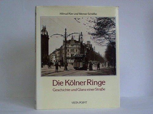 Die Kölner Ringe: Geschichte und Glanz einer Strasse